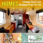 [PDF] [EPUB] Shipping Container Homes: How To Build A Shipping Container Home For Cheap And Live Mortgage-Free For Life Download