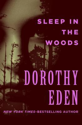 [PDF] [EPUB] Sleep in the Woods Download by Dorothy Eden