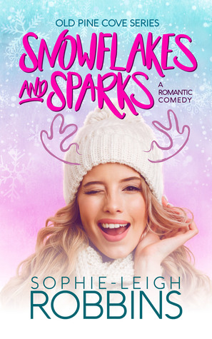 [PDF] [EPUB] Snowflakes and Sparks (Old Pine Cove, #1) Download by Sophie-Leigh Robbins