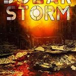 [PDF] [EPUB] Solar Storm: A Post Apocalyptic Survival Thriller (Sky Fall Book 3) Download