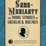 [PDF] [EPUB] Sons of Moriarty and More Stories of Sherlock Holmes Download
