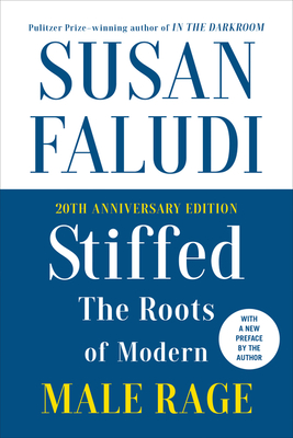 [PDF] [EPUB] Stiffed: With New Foreword by the Author Download by Susan Faludi