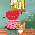 [PDF] [EPUB] Strawberry Sin (A Mission Inn-possible Cozy Mystery Book 2) Download