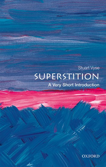 [PDF] [EPUB] Superstition: A Very Short Introduction Download by Stuart Vyse