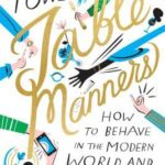 [PDF] [EPUB] Table Manners: How to Behave in the Modern World and Why Bother Download