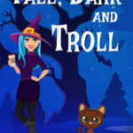 [PDF] [EPUB] Tall, Dark and Troll: Welsh Witch Cozy Mystery #2 Download