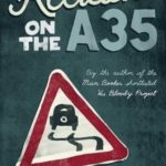 [PDF] [EPUB] The Accident on the A35 Download