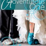 [PDF] [EPUB] The Adventurous One (Billionaire Bride Pact) Download