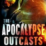 [PDF] [EPUB] The Apocalypse Outcasts (The Undead World #3) Download