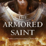 [PDF] [EPUB] The Armored Saint (The Sacred Throne, #1) Download