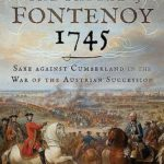 [PDF] [EPUB] The Battle of Fontenoy 1745: Saxe Against Cumberland in the War of the Austrian Succession Download