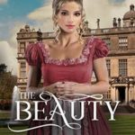 [PDF] [EPUB] The Beauty (Ladies of Miss Bell's Finishing School Book 3) Download