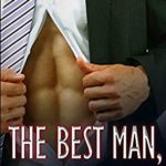 [PDF] [EPUB] The Best Man: Book 2: Walk of Shame: An Enemies to Lovers Romance (The Best Man Series) Download