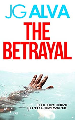 [PDF] [EPUB] The Betrayal Download by JG Alva