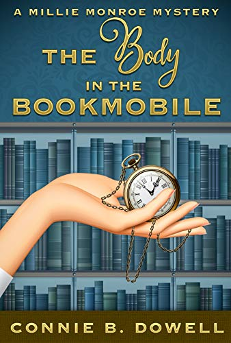 [PDF] [EPUB] The Body in the Bookmobile Download by Connie B. Dowell