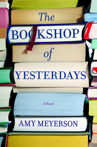 [PDF] [EPUB] The Bookshop Of Yesterdays Download by Amy Meyerson