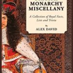 [PDF] [EPUB] The British Monarchy Miscellany: A Collection of Royal Facts, Lists and Trivia Download