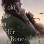 [PDF] [EPUB] The Cold Is in Her Bones Download