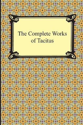 [PDF] [EPUB] The Complete Works of Tacitus Download by Tacitus