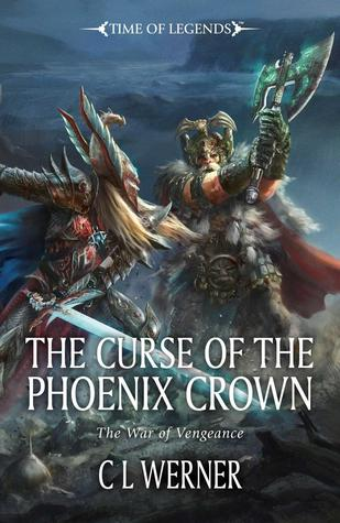 [PDF] [EPUB] The Curse of the Phoenix Crown Download by C.L. Werner