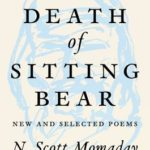 [PDF] [EPUB] The Death of Sitting Bear: New and Selected Poems Download