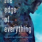 [PDF] [EPUB] The Edge of Everything (The Edge of Everything, #1) Download