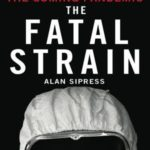 [PDF] [EPUB] The Fatal Strain: On the Trail of Avian Flu and the Coming Pandemic Download