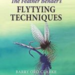 [PDF] [EPUB] The Feather Bender's Flytying Techniques Download