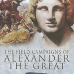 [PDF] [EPUB] The Field Campaigns of Alexander the Great Download
