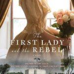 [PDF] [EPUB] The First Lady and the Rebel Download
