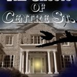 [PDF] [EPUB] The Ghosts of Centre St. (The Hauntings of Kingston #3) Download