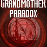 [PDF] [EPUB] The Grandmother Paradox (Place in Time, #2) Download