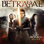 [PDF] [EPUB] The Great Betrayal (The Lost Prophecy, #8) Download