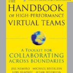 [PDF] [EPUB] The Handbook of High Performance Virtual Teams: A Toolkit for Collaborating Across Boundaries Download