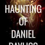 [PDF] [EPUB] The Haunting of Daniel Bayliss Download