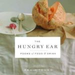 [PDF] [EPUB] The Hungry Ear: Poems of Food and Drink Download