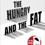 [PDF] [EPUB] The Hungry and the Fat Download