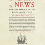 [PDF] [EPUB] The Invention of News: How the World Came to Know About Itself Download
