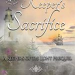 [PDF] [EPUB] The Keeper's Sacrifice (Keepers of the Light #0.5) Download