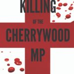 [PDF] [EPUB] The Killing of the Cherrywood MP Download
