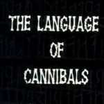 [PDF] [EPUB] The Language of Cannibals (A Mongo Mystery, #8) Download