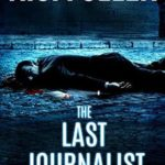 [PDF] [EPUB] The Last Journalist (An Alex Vane Media Thriller) Download