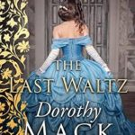 [PDF] [EPUB] The Last Waltz: Hearts are at stake in the game of love… Download
