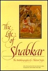 [PDF] [EPUB] The Life of Shabkar: The Autobiography of a Tibetan Yogin Download by Zabs-Dkar Tshogs-Drug-Ran-Grol