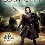 [PDF] [EPUB] The Lost City (The Lost Prophecy, #5) Download