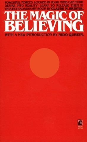 [PDF] [EPUB] The Magic of Believing Download by Claude M. Bristol