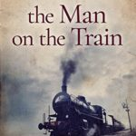 [PDF] [EPUB] The Man on the Train (Angela Marchmont Mystery, #0.5) Download