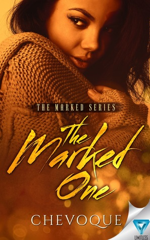 [PDF] [EPUB] The Marked One  (The Marked Series, #1) Download by Chevoque