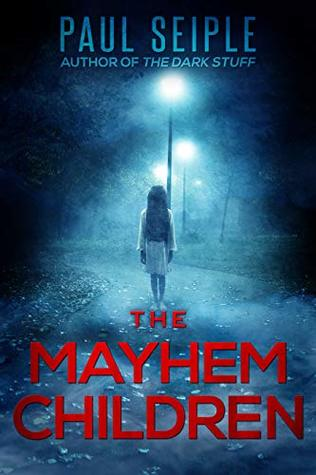 [PDF] [EPUB] The Mayhem Children (A Project Specter Mystery Book 1) Download by Paul Seiple