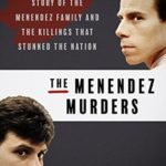 [PDF] [EPUB] The Menendez Murders: The Shocking Untold Story of the Menendez Family and the Killings that Stunned the Nation Download